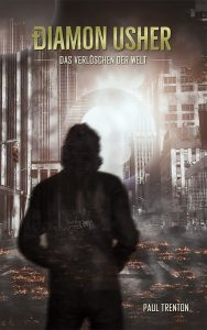 Diamon Usher: Das Verlöschen der Welt